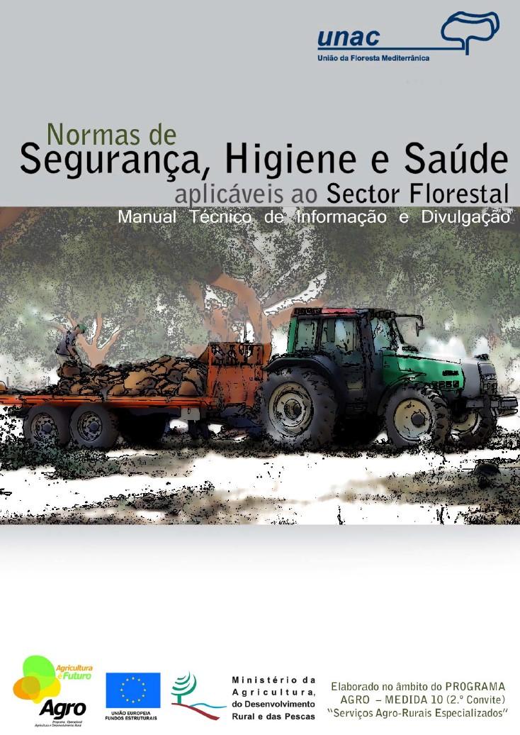 Normas de Segurança, Higiene e Saúde Aplicáveis ao Setor Florestal